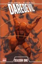 Couverture du livre « Daredevil ; season one » de Antony Johnston et Wellington Alves aux éditions Panini