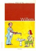Couverture du livre « Hier & nu » de Willem aux éditions Ragage