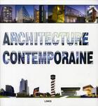 Couverture du livre « Architecture contemporaine » de Daniel Schulz aux éditions Links