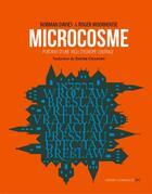 Couverture du livre « Microcosme ; portrait d'une ville d'Europe centrale » de Roger Moorhouse et Norman Davies aux éditions La Contre Allee