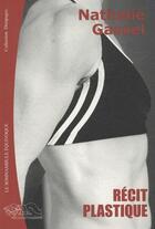 Couverture du livre « Récit plastique » de Nathalie Gassel aux éditions Le Somnambule Equivoque