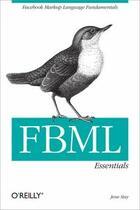 Couverture du livre « FBML Essentials » de Jesse Stay aux éditions O Reilly