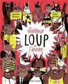 Couverture du livre « Le meilleur loup de l'annee » de Roland Garrigue et Geraldine Maincent aux éditions Pere Castor