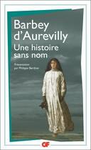 Couverture du livre « Une histoire sans nom » de Barbey D'Aurevilly aux éditions Flammarion