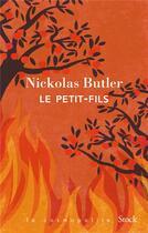 Couverture du livre « Le petit-fils » de Nickolas Butler aux éditions Stock