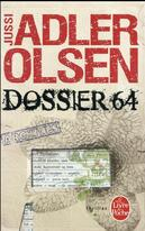 Couverture du livre « Dossier 64 » de Jussi Adler-Olsen aux éditions Lgf