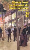 Couverture du livre « La disparue du Père-Lachaise » de Claude Izner aux éditions 12-21