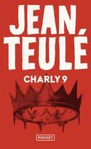 Couverture du livre « Charly 9 » de Jean Teulé aux éditions Pocket