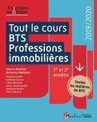 Couverture du livre « Tout le cours ; BTS professions immobilières » de Collectif et Patrice Battistini aux éditions Gualino
