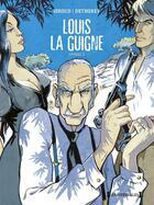 Couverture du livre « Louis la guigne ; intégrale t.3 ; t.9 à t.13 » de Jean-Paul Dethorey et Frank Giroud aux éditions Glenat