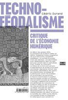 Couverture du livre « Technoféodalisme ; critique de l'économie numérique » de Cedric Durand aux éditions Zones