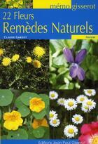 Couverture du livre « 22 fleurs remèdes naturels » de Claude Gardet aux éditions Gisserot