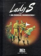 Couverture du livre « Lady S. T.1 ; na zdorovié, Shaniouchka ! » de Jean Van Hamme et Philippe Aymond aux éditions Societe Du Figaro