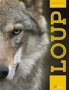 Couverture du livre « Le loup » de Maurice Duperat aux éditions Artemis