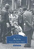 Couverture du livre « Agen t.2 ; (1945-1962) » de Bertrand Soles aux éditions Editions Sutton