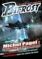 Couverture du livre « Bifrost T.71 ; Michel Pagel :l'aventure, c'est l'aventure » de Revue Bifrost aux éditions Le Belial