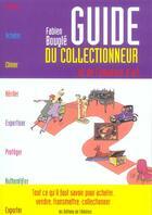 Couverture du livre « Guide Du Collectionneur Et De L'Amateur » de Bougle. Fabien/ aux éditions Amateur