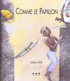 Couverture du livre « Comme le papillon » de Letizia Galli aux éditions Points De Suspension