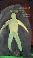 Couverture du livre « Alberto » de Daniel Arsand aux éditions Chemin De Fer