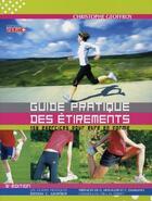 Couverture du livre « Guide pratique des étirements ; 150 exercices pour être en forme (5e édition) » de Geoffroy C aux éditions Geoffroy