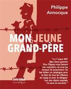 Couverture du livre « Mon jeune grand-père » de Philippe Annocque aux éditions Lunatique