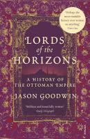 Couverture du livre « Lords Of The Horizons » de Jason Goodwin aux éditions Random House Digital