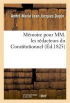 Couverture du livre « Memoire pour mm. les redacteurs du
