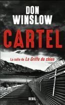 Couverture du livre « Cartel » de Don Winslow aux éditions Seuil