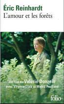 Couverture du livre « L'amour et les forêts » de Eric Reinhardt aux éditions Gallimard