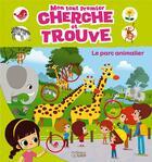 Couverture du livre « Cherche Et Trouve Le Parc Anim » de  aux éditions Lito