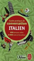 Couverture du livre « Guide pratique de conversation ; italien » de Pierre Ravier et Werner Reutner aux éditions Lgf