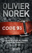 Couverture du livre « Code 93 » de Olivier Norek aux éditions Pocket