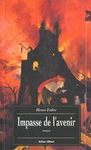 Couverture du livre « Impasse De L'Avenir » de Fabre aux éditions Balzac