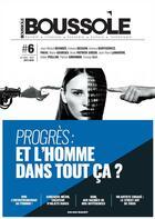 Couverture du livre « Boussole #6 progres : et l'homme dans tout ca ? » de Collectif aux éditions La Boussole