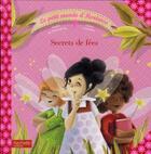 Couverture du livre « Le petit monde d'Hortense ; secrets de fées » de Sophie De Mullenheim et Claire Gaudriot aux éditions Hachette Enfants