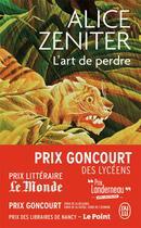 Couverture du livre « L'art de perdre » de Alice Zeniter aux éditions J'ai Lu