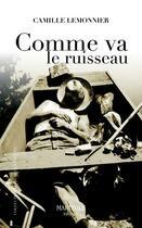 Couverture du livre « Comme va le ruisseau » de Camille Lemonnier aux éditions Marivole