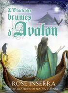 Couverture du livre « L'oracle des brumes d'Avalon » de Rose Inserra et Nadia Turner aux éditions Vega