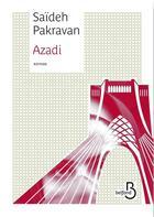 Couverture du livre « Azadi » de Saïdeh Pakravan aux éditions Belfond