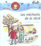 Couverture du livre « Les Mechants De La Recre » de Barbara/Charbin aux éditions Le Sorbier