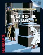 Couverture du livre « Blake et Mortimer ; the oath of the five lords » de Andre Juillard et Yves Sente aux éditions Larousse