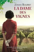 Couverture du livre « La dame des vignes » de Johan Bourret aux éditions City