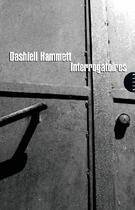 Couverture du livre « Interrogatoires » de Dashiell Hammett aux éditions Allia