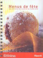 Couverture du livre « Menus De Fete ; Les Carnets De Cuisine Du Week-End » de Collectif aux éditions Filipacchi