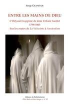 Couverture du livre « Entre Les Mains De Dieu » de Grandais S aux éditions Bellefontaine