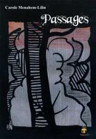 Couverture du livre « Passage » de Carole Menahem-Lilin aux éditions Geste