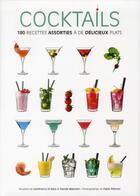 Couverture du livre « Cocktails ; 180 recettes assorties à de délicieux plats » de Fabio Petroni et Gianfranco Di Niso aux éditions White Star