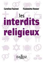 Couverture du livre « Les interdits religieux » de Caroline Fourest aux éditions Dalloz