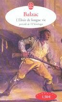 Couverture du livre « L'élixir de longue vie » de Honoré De Balzac aux éditions Lgf