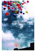 Couverture du livre « Reves et realite » de Albert Costamagna aux éditions Editions Edilivre